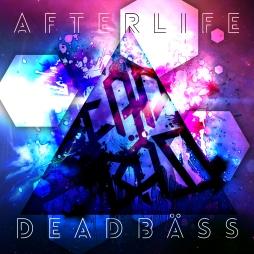 Deadbäss - Afterlife