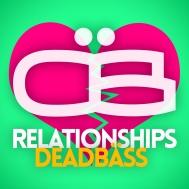 Deadbäss - Relationships