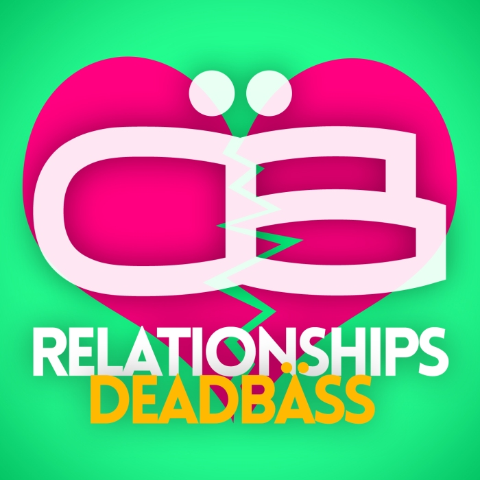 Deadbäss - Relationships
