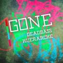 Deadbäss & Hijerarche - Gone